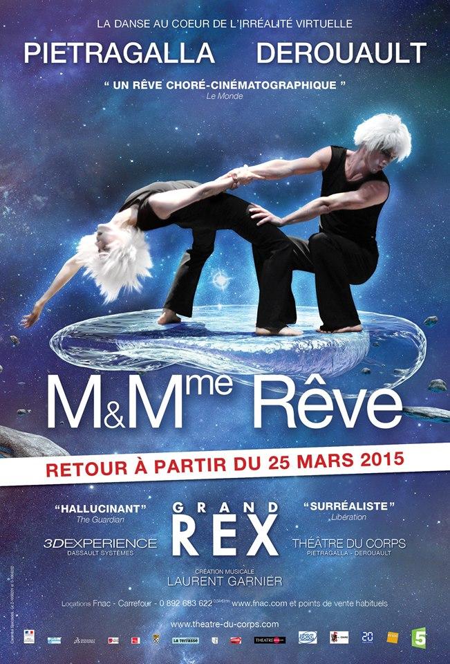 Affiche spectacle danse M et Mme Rêve 3D expérience de Marie-Claude Pietragalla et Julien Derouault retour au Grand Rex Paris mars 2015 création musicale Laurent Garnier