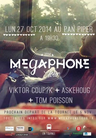 Mégaphone Tour Pan piper nouveaux talents musique concert live skehoug, Tom Poisson et Viktor Coupk tounrnée PAris France