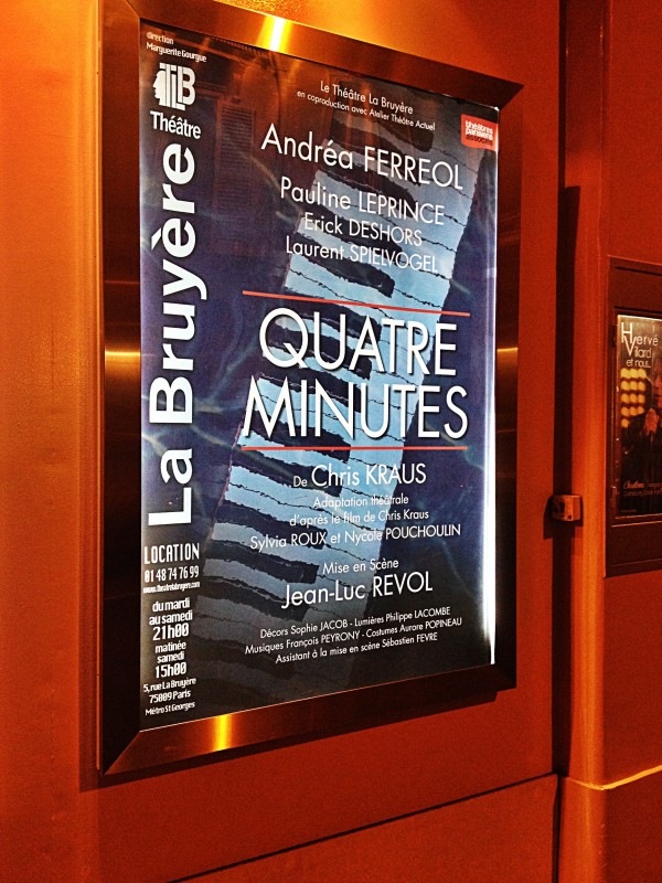 Affiche Quatre Minutes pièce de Chris Kraus avec André Ferréol Pauline Leprince Erick Deshors Laurent Spielvogel Théâtre La Bruyère Paris