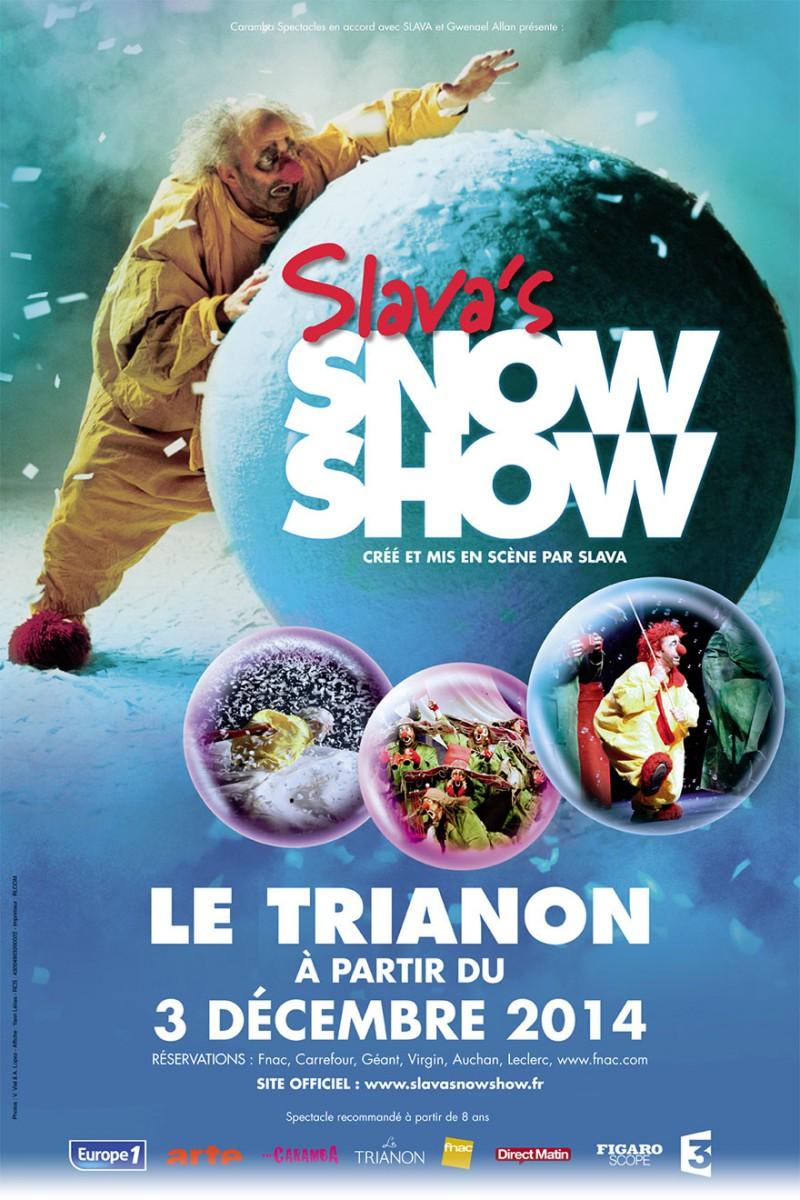 Affiche spectacle Slava s Snowshow by Slava Polounine clown russe au Trianon de Paris tournée en France