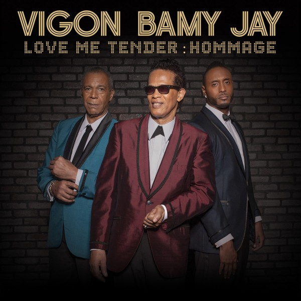 Vigon Bamy Jay Love me tender hommage album Elvis presley concert live concours New Morning Paris soul soulmen