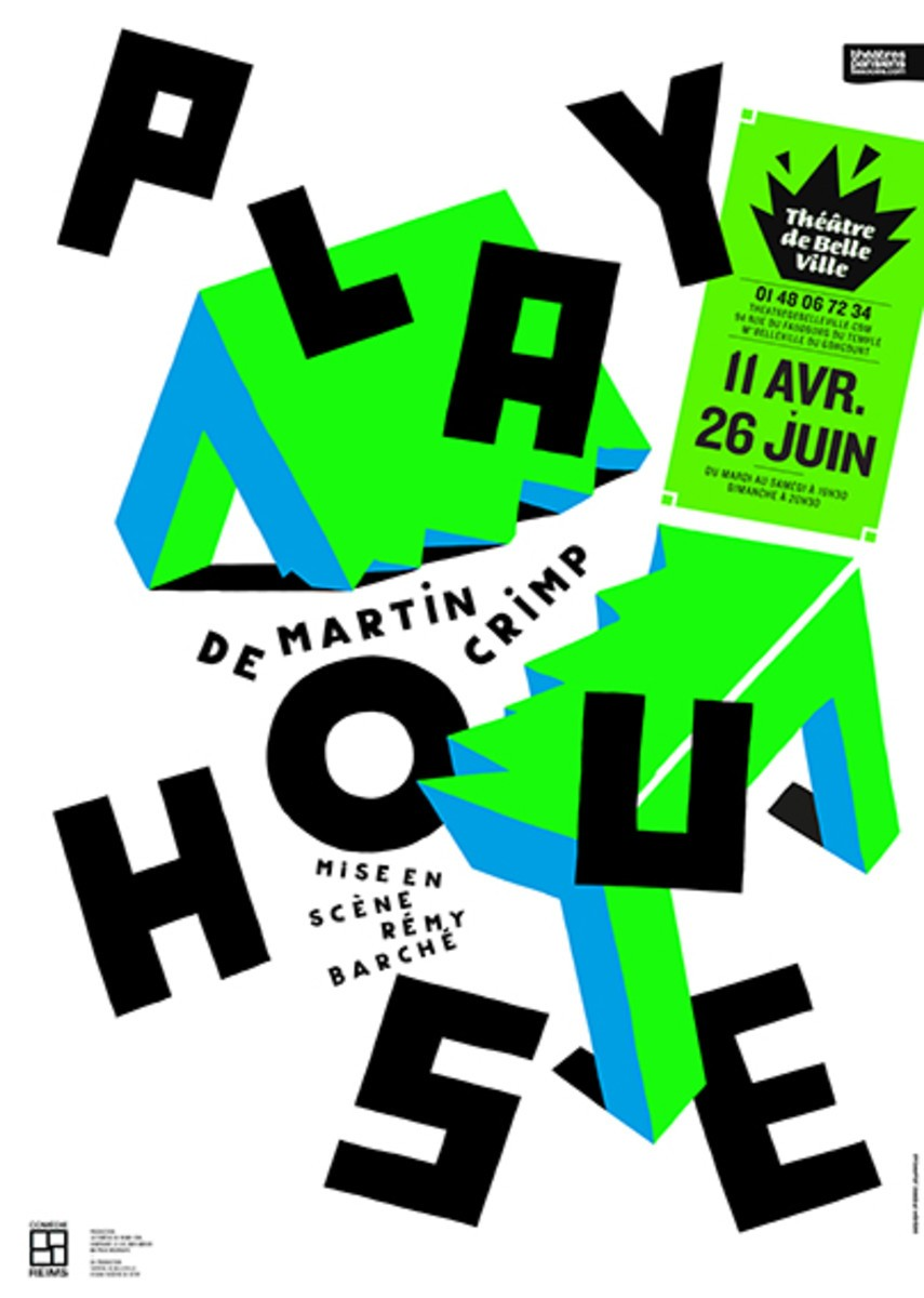 Play house théâtre de Belleville Paris Martin Crimp Rémy Barché Myrtille Bordie Tom Politano pièce spectacle affiche