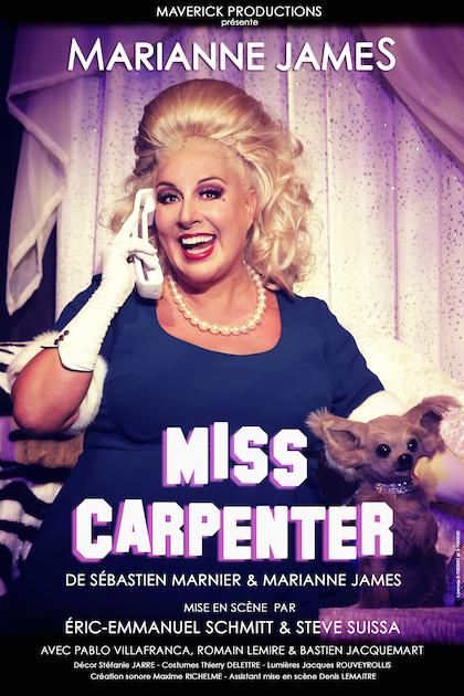 miss carpenter affiche spectacle Marianne James Eric Emmanuel Schmitt Steve Suissa avec Pablo Villafranca Romain Lemire Bastien Jacquemart