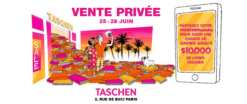 taschen dition store vente priv e paris livre art culture concours selfie affiche blog united. Black Bedroom Furniture Sets. Home Design Ideas