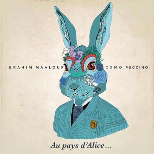 Pochette album Au pays d Alice Oxmo Puccino Ibrahim Maalouf à partir de la création au Festival Ile de France Lewis Carroll musique Mister Productions