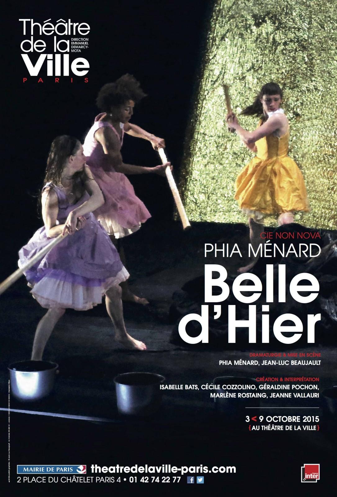 Affiche spectacle belle d hier mis en scène de Phia Ménard Jean-Luc Beaujault Compagnie Non Nova Théâtre de la Ville Paris 2015