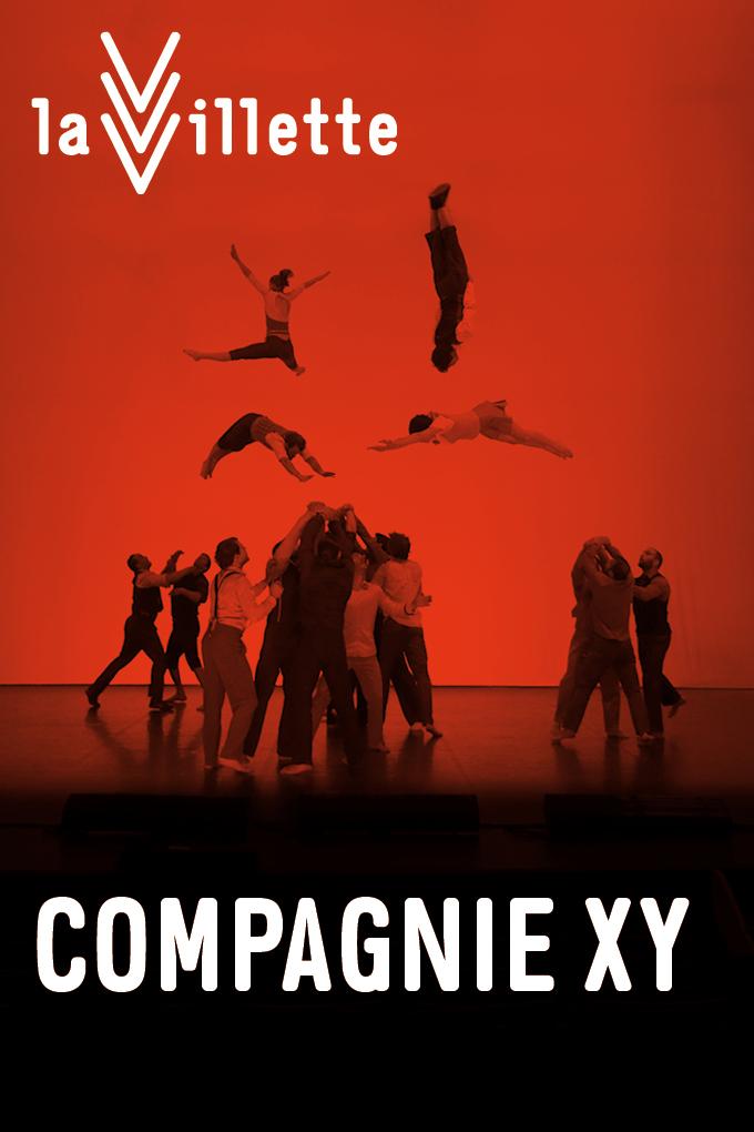 Affiche Compagnie XY specacle Il n'est pas encore minuit à la Villette Paris espace chapiteaux cirque acrobatie photo F Moreau_CrÇa SL-Change is good