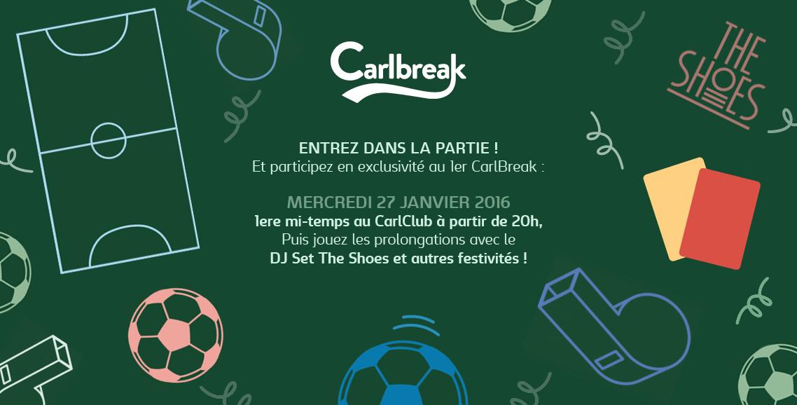 Carlbreak party le mercredi 27 janvier 216 1ère mi-temps Euro 2016 DJ Set The Shoes soirée parisienne paris avec Carlsberg partenaire