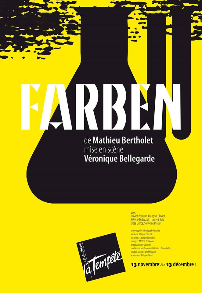 Affiche pièce Farben Théâtre de la Tempête Paris texte de Mathieu Bertholet mise en scène Véronique Bellegarde