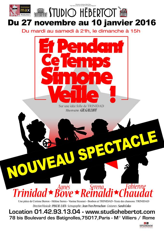Et pendant ce temps Simone Veille nouveau spectacle de Trinidad avec Agnès Bove Serena Reinaldi et Fabienne Chaudat Studio Hébertot Paris affiche pièce
