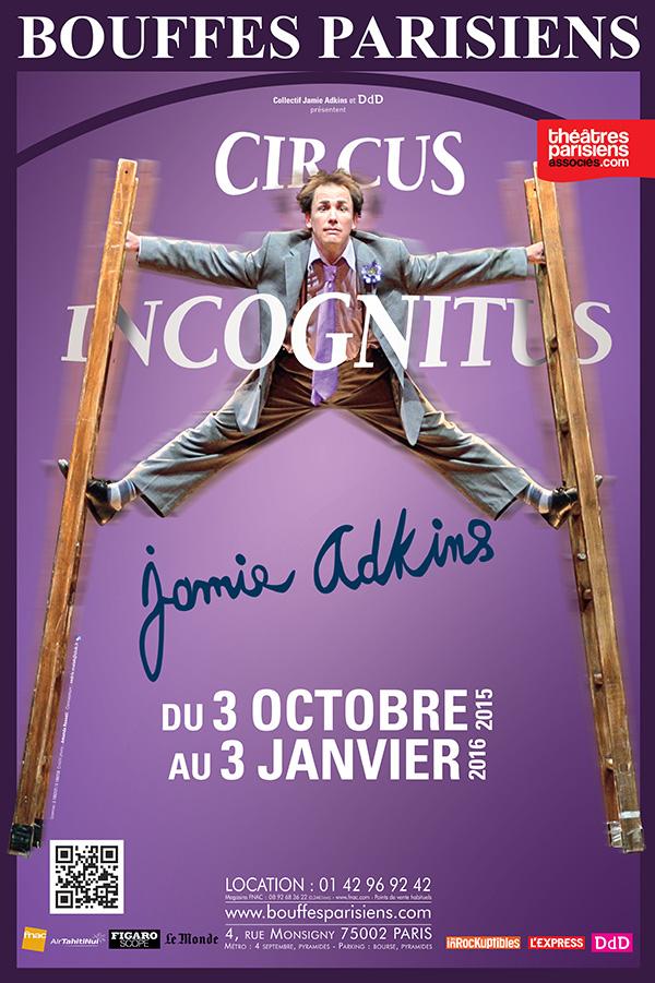 affiche-spectacle-Circus-Incognitus-de-Jamie-Adkins-un-américain-à-paris-théâtre-bouffes-parisiens-clown-cirque-funambule-jongleur