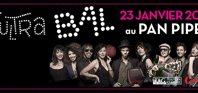 L'Ultra Bal au Pan Piper le 23 janvier ! #Interview et #concours