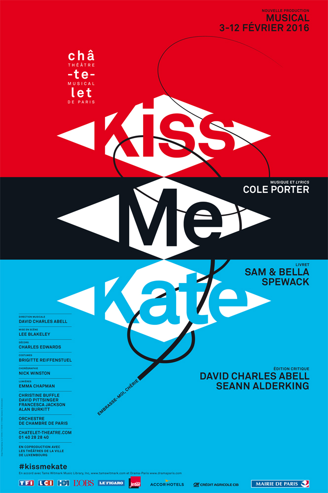 Affiche Kiss me Kate musical de Cole Porter au Théâtre du Châtelet Paris nouvelle production mise en scène par Lee Blakeley direction musicale David Charles Abell