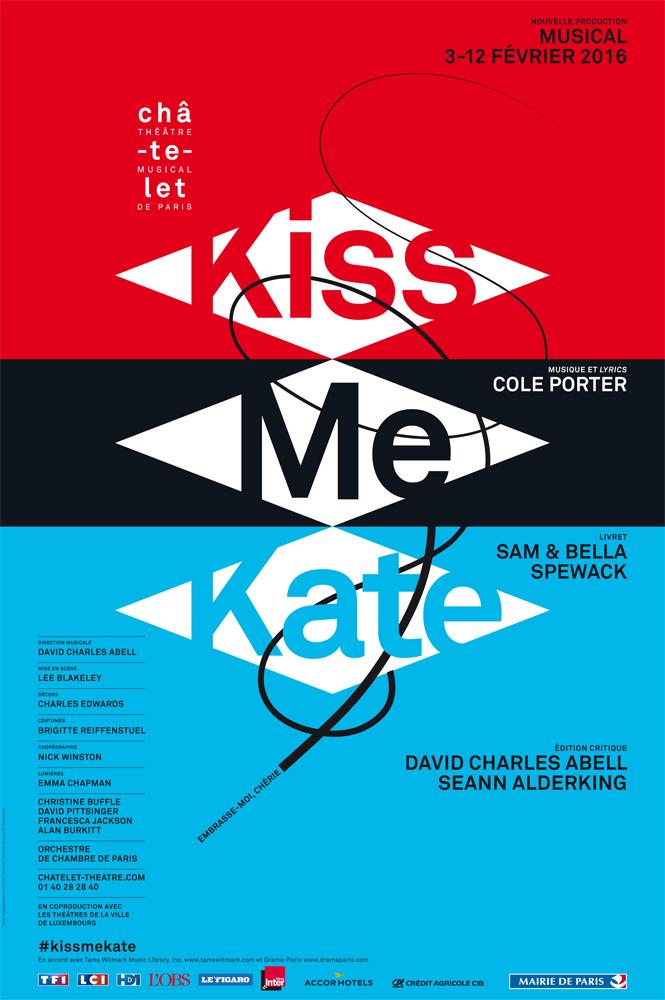 Affiche Kiss me Kate musical de Cole Porter au Théâtre du Châtelet Paris nouvelle production mise en scène par Lee Blakeley direction musicale David Charles Abell