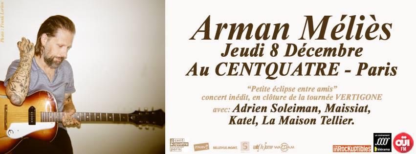 arman-melies-concert-au-cent-quatre-104-paris-8-decembre-2016-tournee-vertigone-avec-adrien-soleiman-maissiat-katel-la-maison-teillier