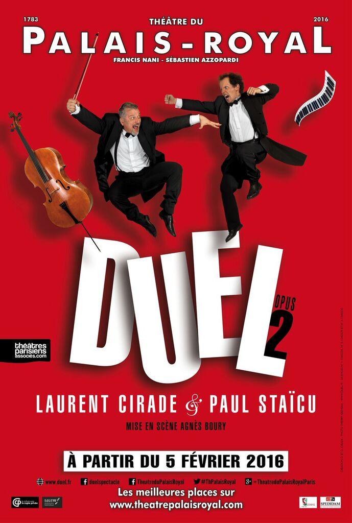 Duel opus 2 affiche spectacle musical et comique de Laurent Cirade et Paul Staïcu mise en scène Agnès Boury Théâtre du Palais-Royal Paris