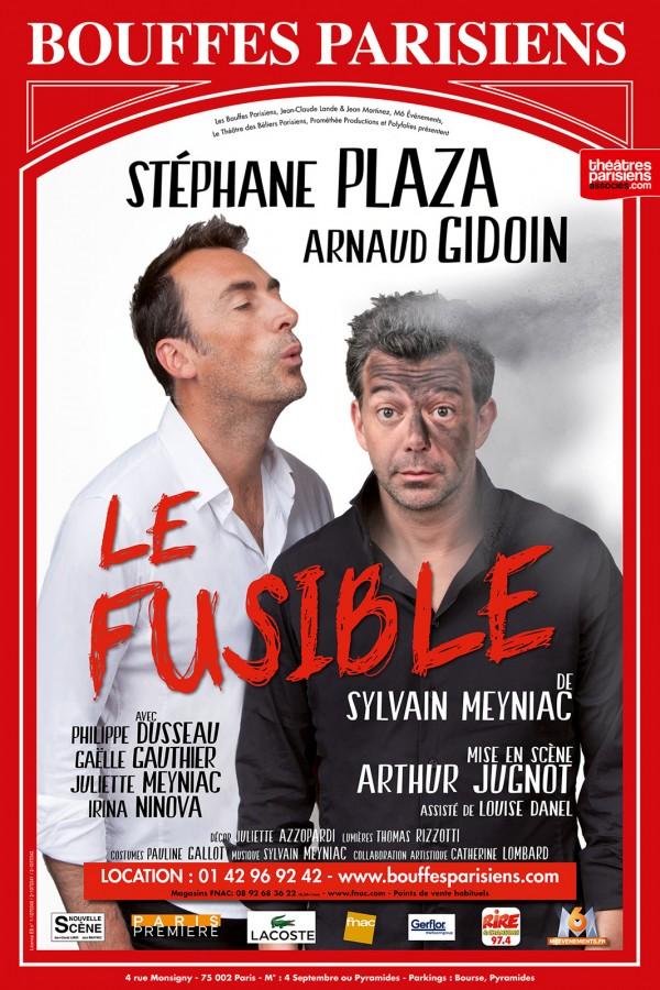 Le fusible Stéphane Plaza avis critique comédie théâtre Bouffes parisiens arnaud gidoin arthur jugnot affiche