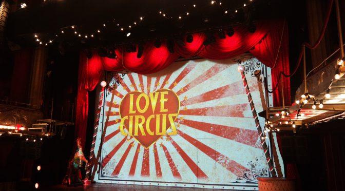 Love Circus aux Folies Bergère : euphorie générale ! #reprise 2016