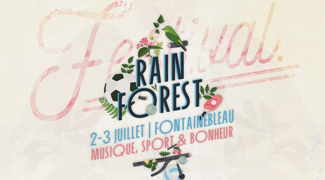 Rainforest festival paris fontainebleau musique concert live concours affiche une