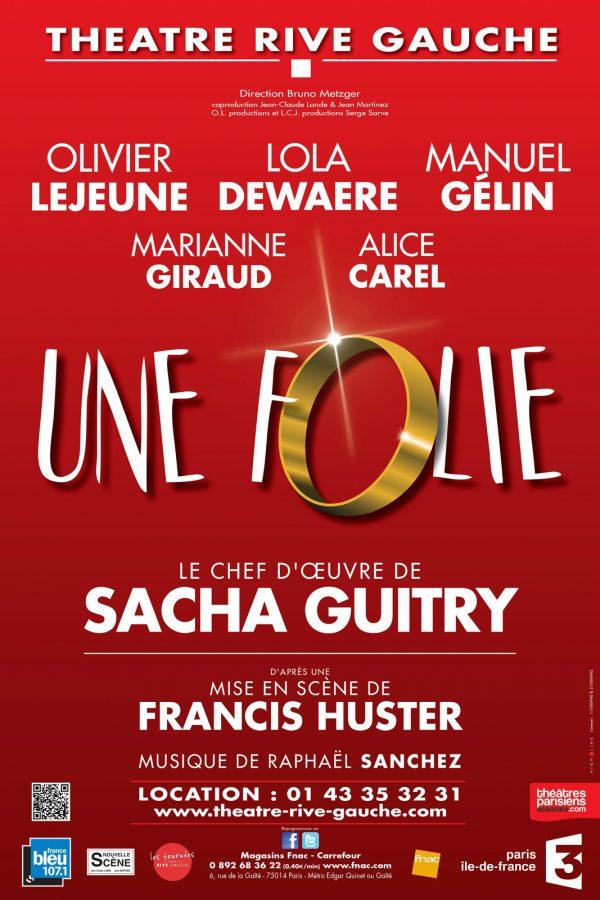une folie Théâtre Rive Gauche Paris olivier lejeune Manuel GELIN spectacle scène concours une blog United States of Paris