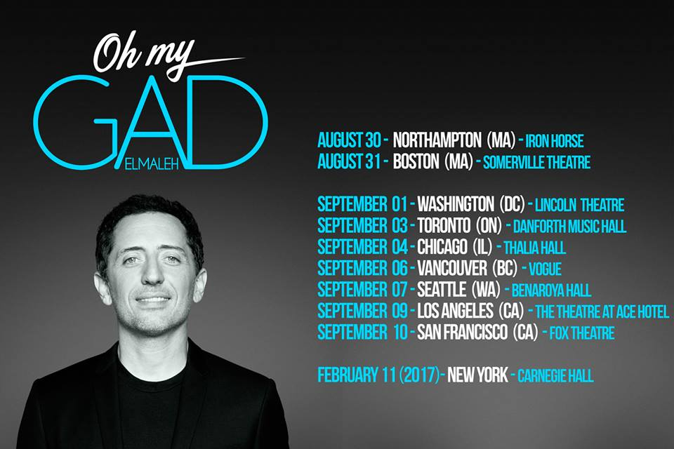 Oh my Gad Elmaleh show US Tour 2016 Boston Washington Canada Toronto Chicage Seattle Los Angeles Carnegie Hall New York february 11th 2017