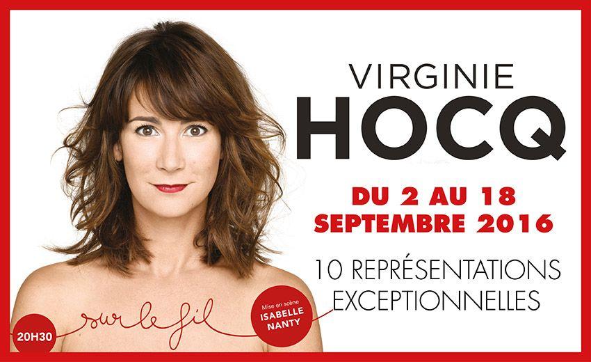 Sur le fil Virginie Hocq reprise spectacle Théâtre Bouffes Parisiens paris affiche 10 représentations exceptionnelles