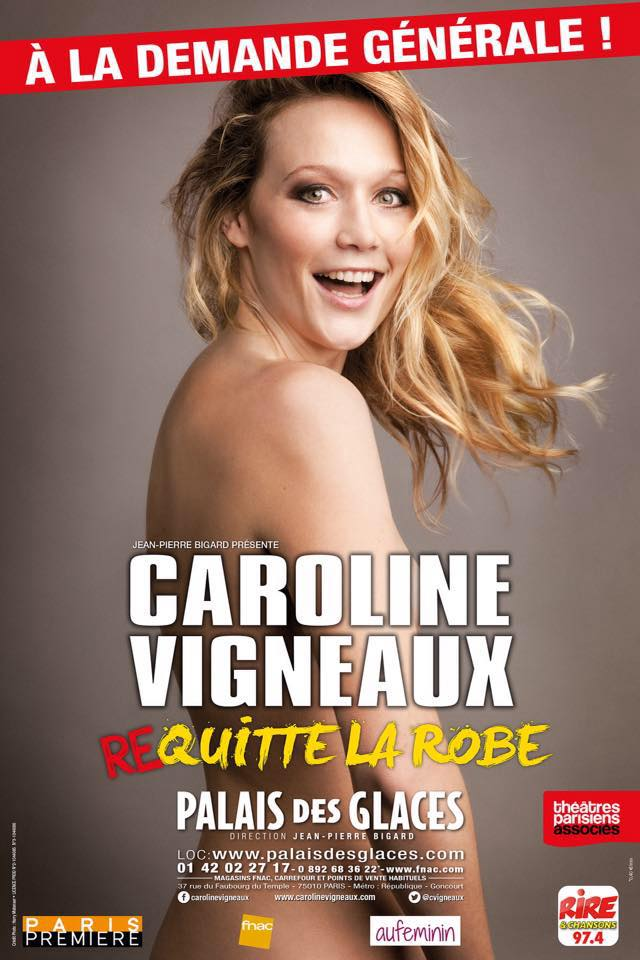 caroline-vigneaux-re-quitte-la-robe-palais-des-glaces-paris-affiche-spectacle-humour-jean-pierre-bigard-production