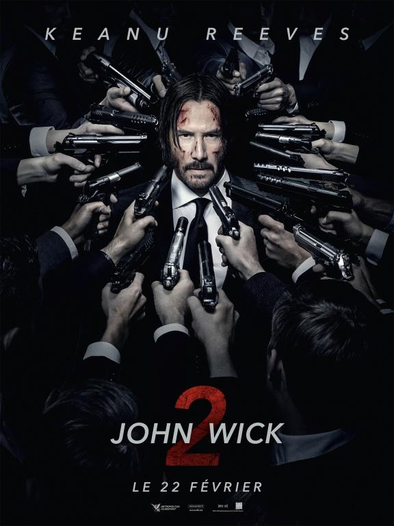 Affiche John Wick 2 avec Keanu Reeves film réalisé par Chad Stahelski Metropolitan Films