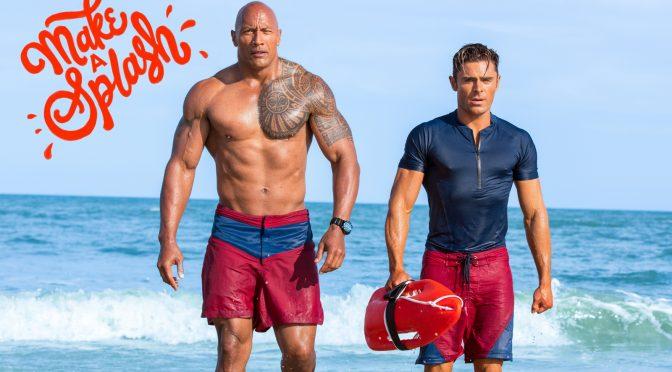 Baywatch – Alerte à Malibu : abdos, maillots, dingo #cinéma