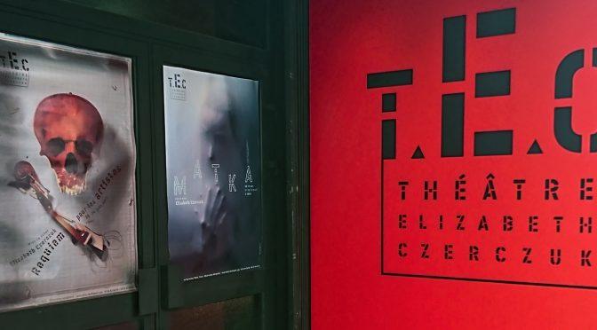 Théâtre Elizabeth Czerczuk