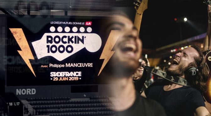 Rockin'1000 : fièvre rock avec 1000 zikos amateurs au Stade de France