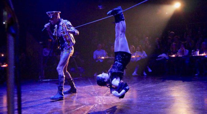 Le Cirque Electrique nous allume avec Cabaret décadent n°69