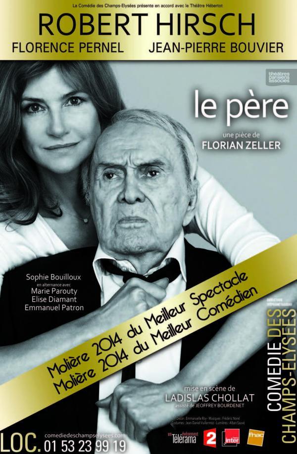 Affiche-piece-le-pere-florian-zeller-moliere-2014-meileur-comedien-robert-hirsch-florence-pernel-comedie-des-champs-elysees-paris