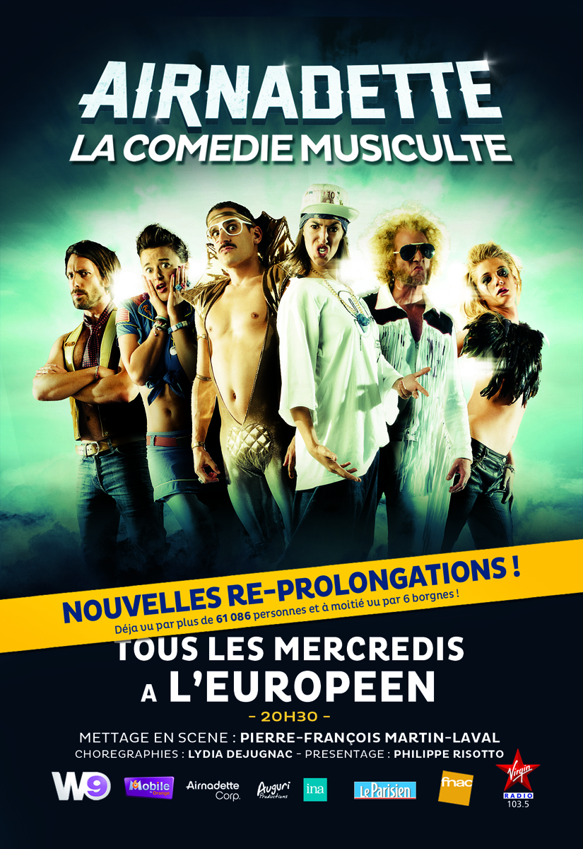 Affiche spectacle Airnadette La Comédie Musiculte à L'Européen Paris prolongations air guitar french band Gunther Love