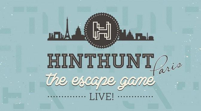 HINTHUNT Paris : l'escape game addictif pour tous les amateurs de sensations et de casse-tête