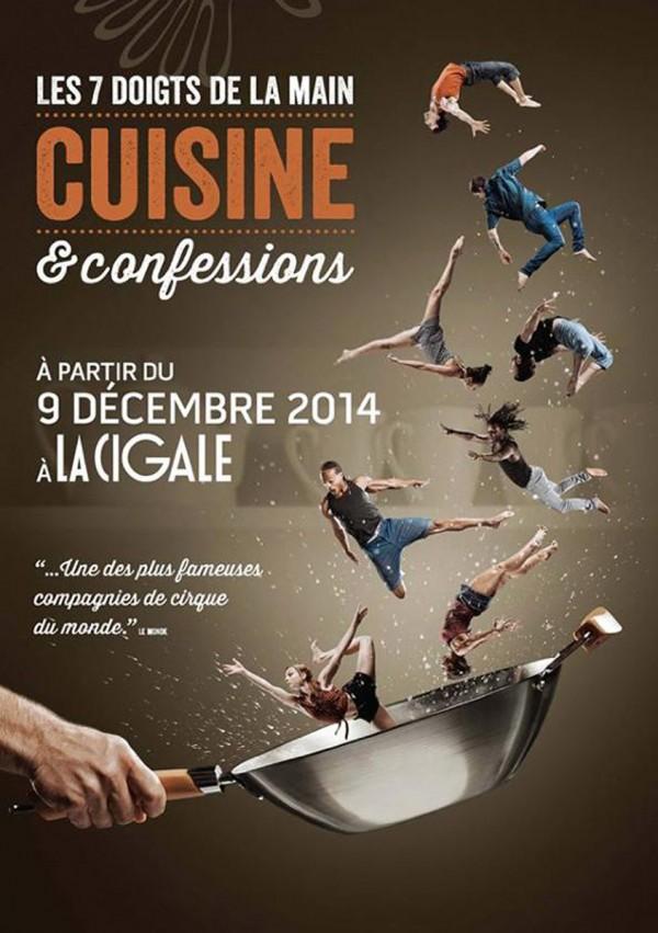 Affiche cuisine et confessions 7 sept doigts de la main La Cigale paris cirque spectacle live show évènement théâtre
