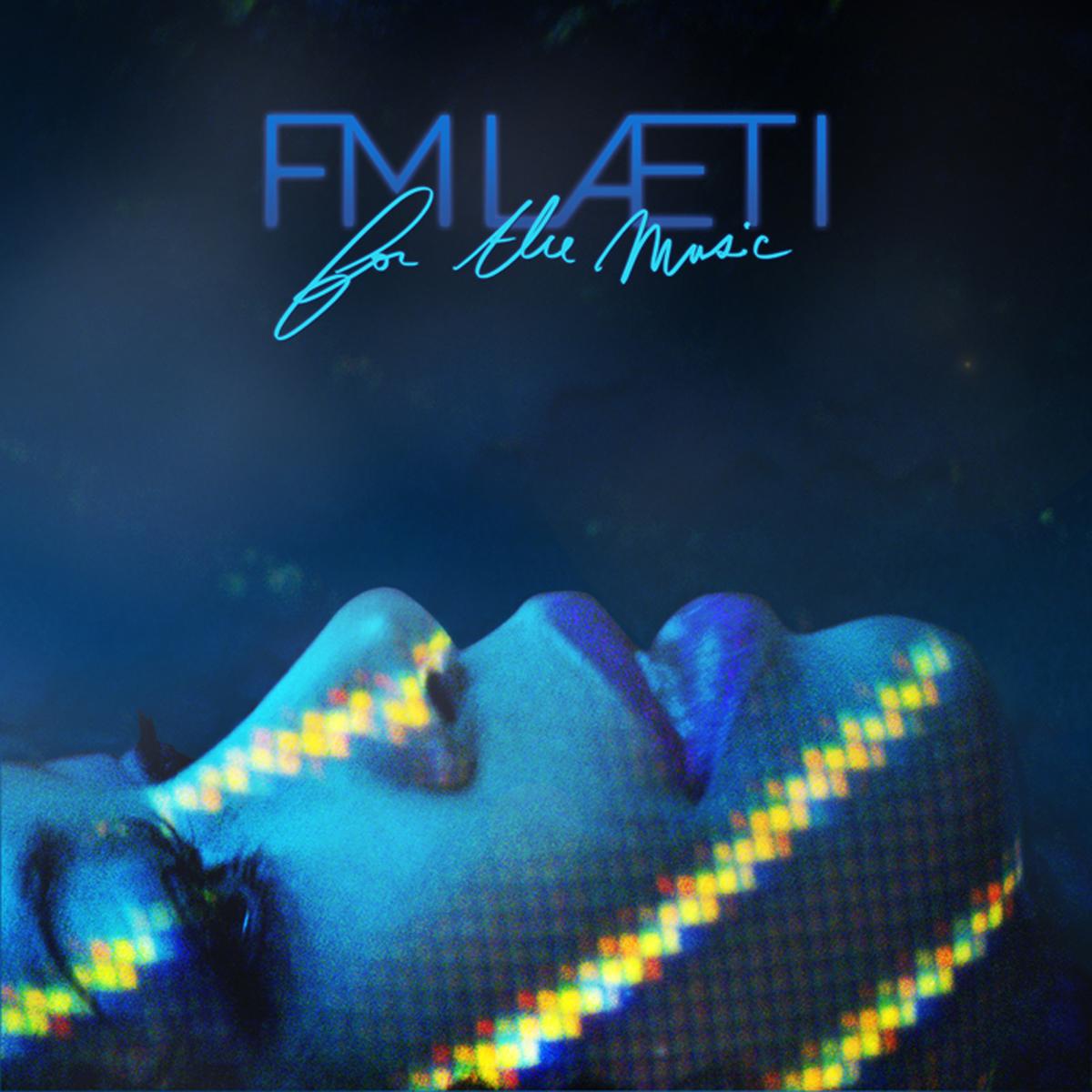 FM-LAETI For The Music nouvel album pochette pop pigalle production musique Laetitia Bourgeois François-Marie