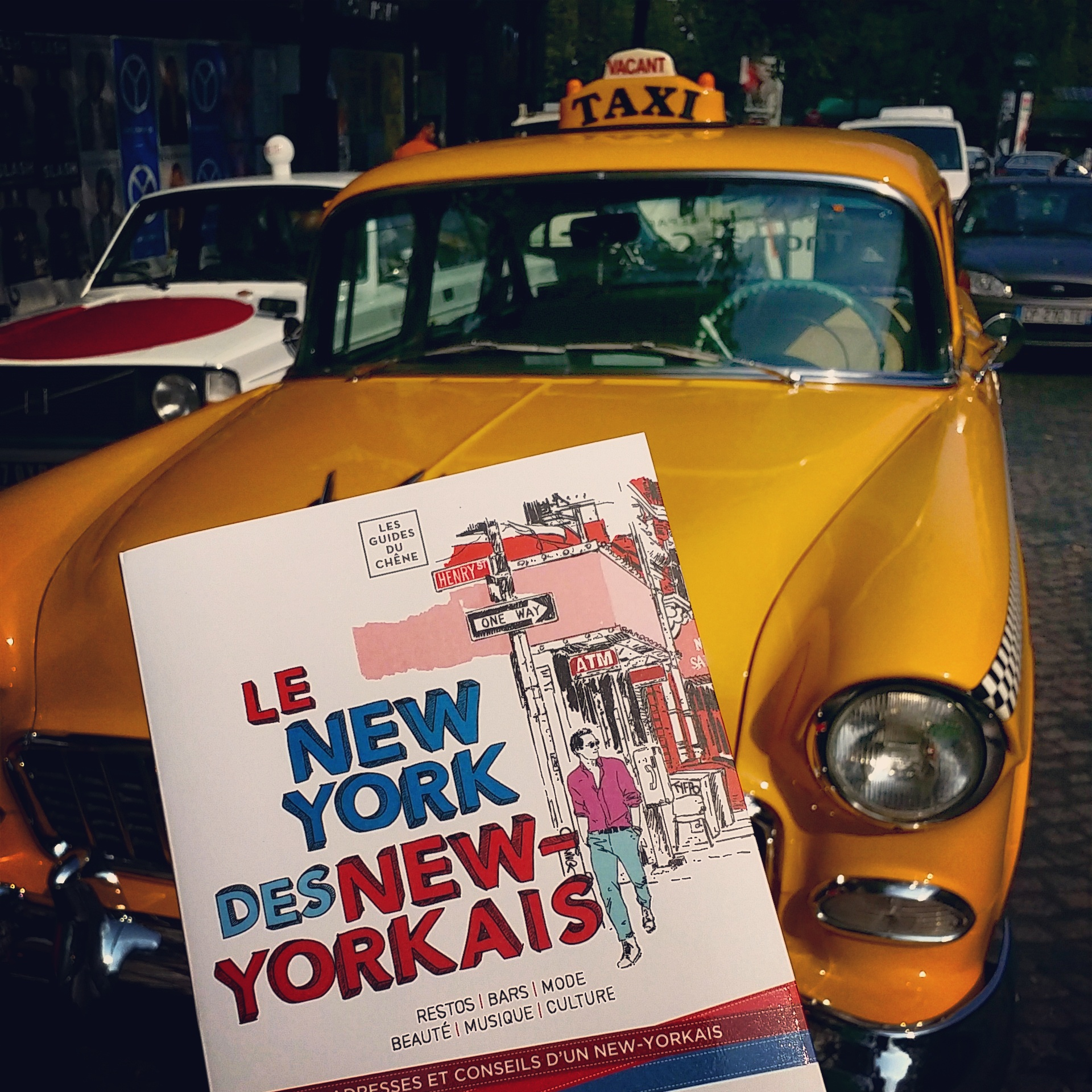Le New York des new-yorkais de Karim Geist avec yellow cab city tour guide Editions les guides du Chêne street photo by United States of paris blog