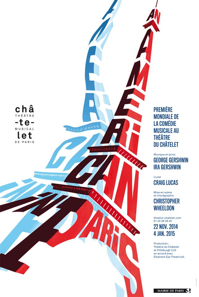 Affiche An American in Paris musical création George Ira Gershwin Craig Lucas Christopher Wheeldon Théâtre du Chatelet Paris