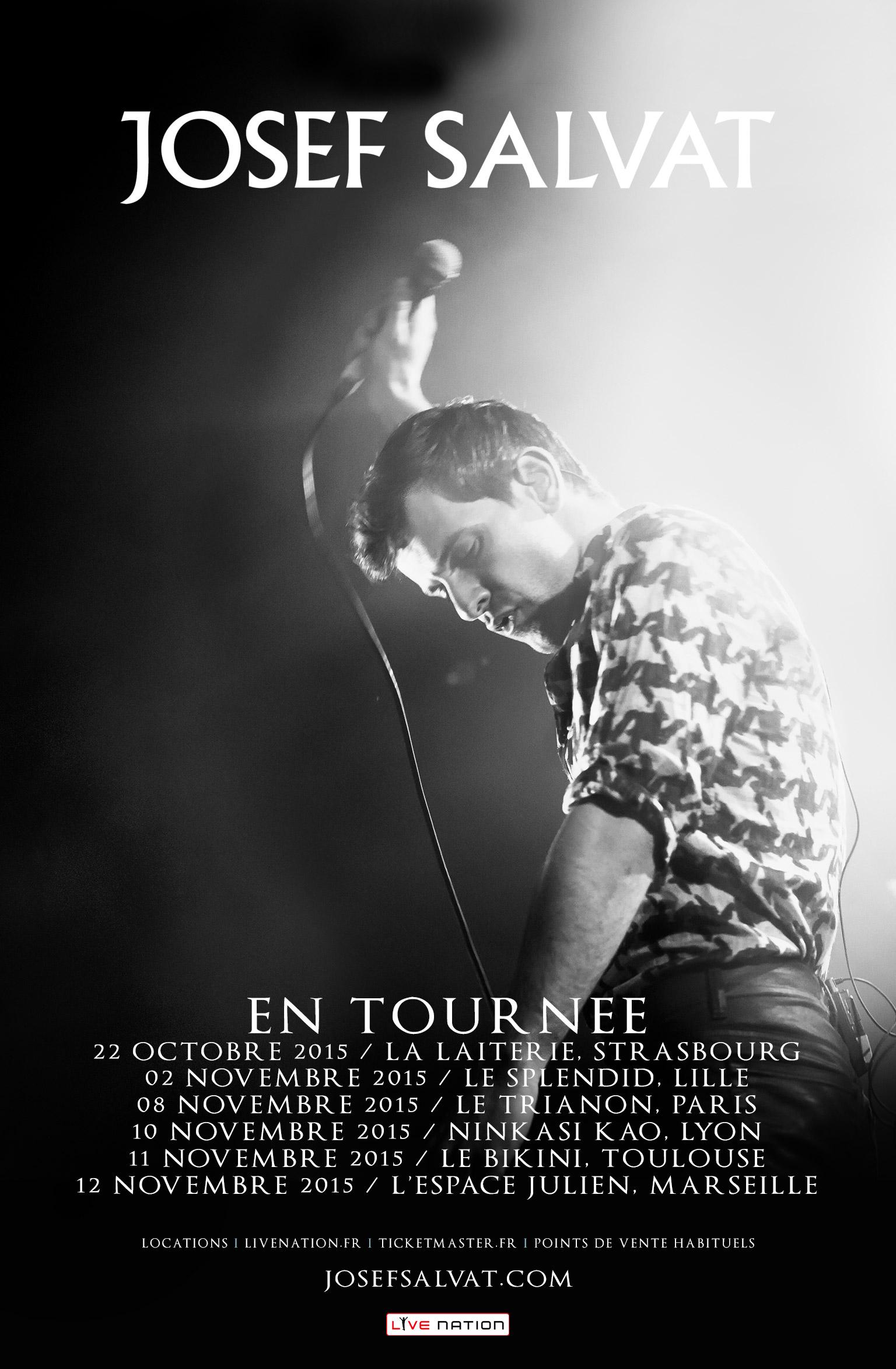JOSEF SALVAT concert au Trianon Paris le 8 novembre affiche en tournée en France Strasbourg Lille Lyon Toulouse Marseille Bordeaux Live Nation