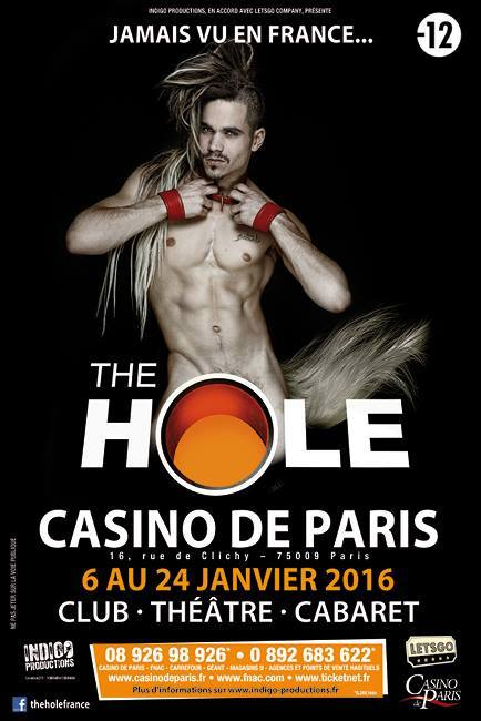 Affiche The Hole Casino de Paris club théâtre cabaret 2016 janvier spectacle show sexy new burlesque Pony Loco Nacho Sanchez Indigo Productions