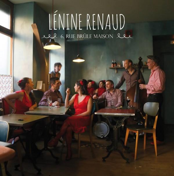 Lénine Renaud européen album 6 rue maison brûle musique live chanson française groupe