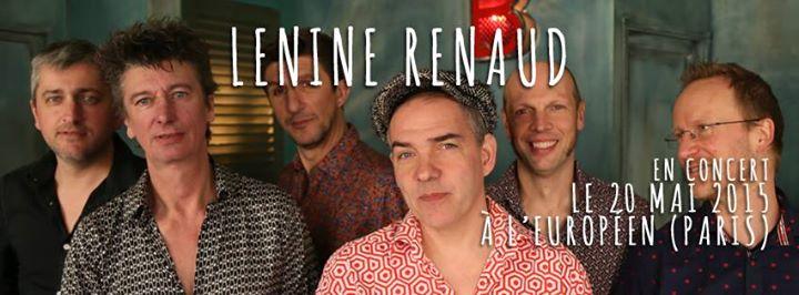 Lénine Renaud européen album 6 rue maison brûle musique live chanson française groupe  annonce concert