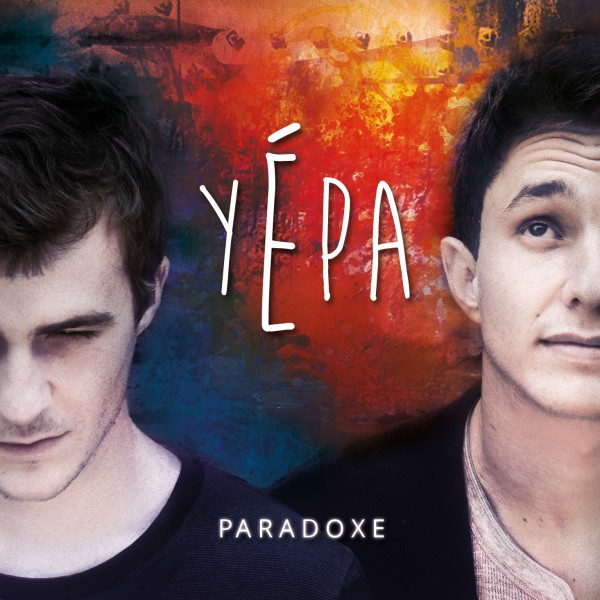YEPA album Paradoxe concert La boule noire 18 juin 2015 live concours fréro delavega tryö Blog United States of Paris