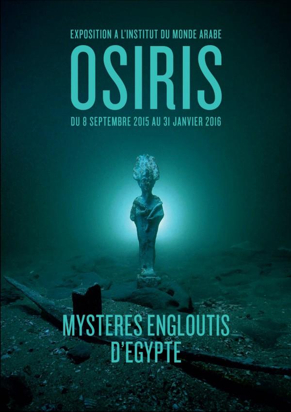 OSIRIS Mystères engloutis d'Égypte Institut du monde arabe expo art hsitoire affiche photo by Joel Clergiot Blog United States of Paris