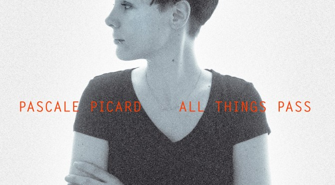 All Things Pass et PASCALE PICARD revient : interview selfie & concert au Petit Bain Paris