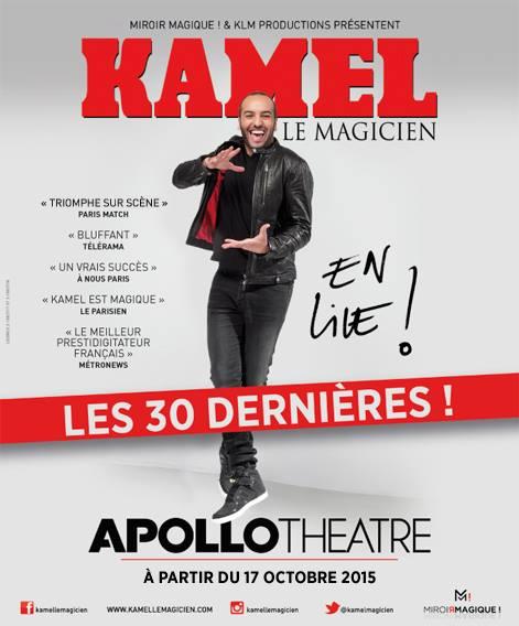 Kamel le Magicien en live les 30 dernières à l Apollo Théâtre paris dès le 17 octobre 2015 affiche spectacle humour magie mentaliste illusionniste canal plus