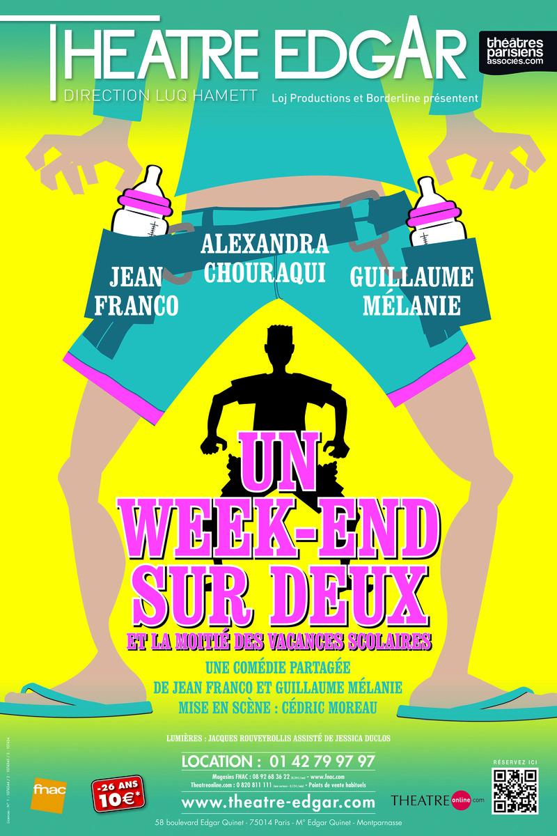 Affiche spectacle Un week-end sur deux et la moitié des vacances scolaires comédie de jean franco et guillaume mélanie mise en scène Cédric Moreau au Théâtre Edgar Paris