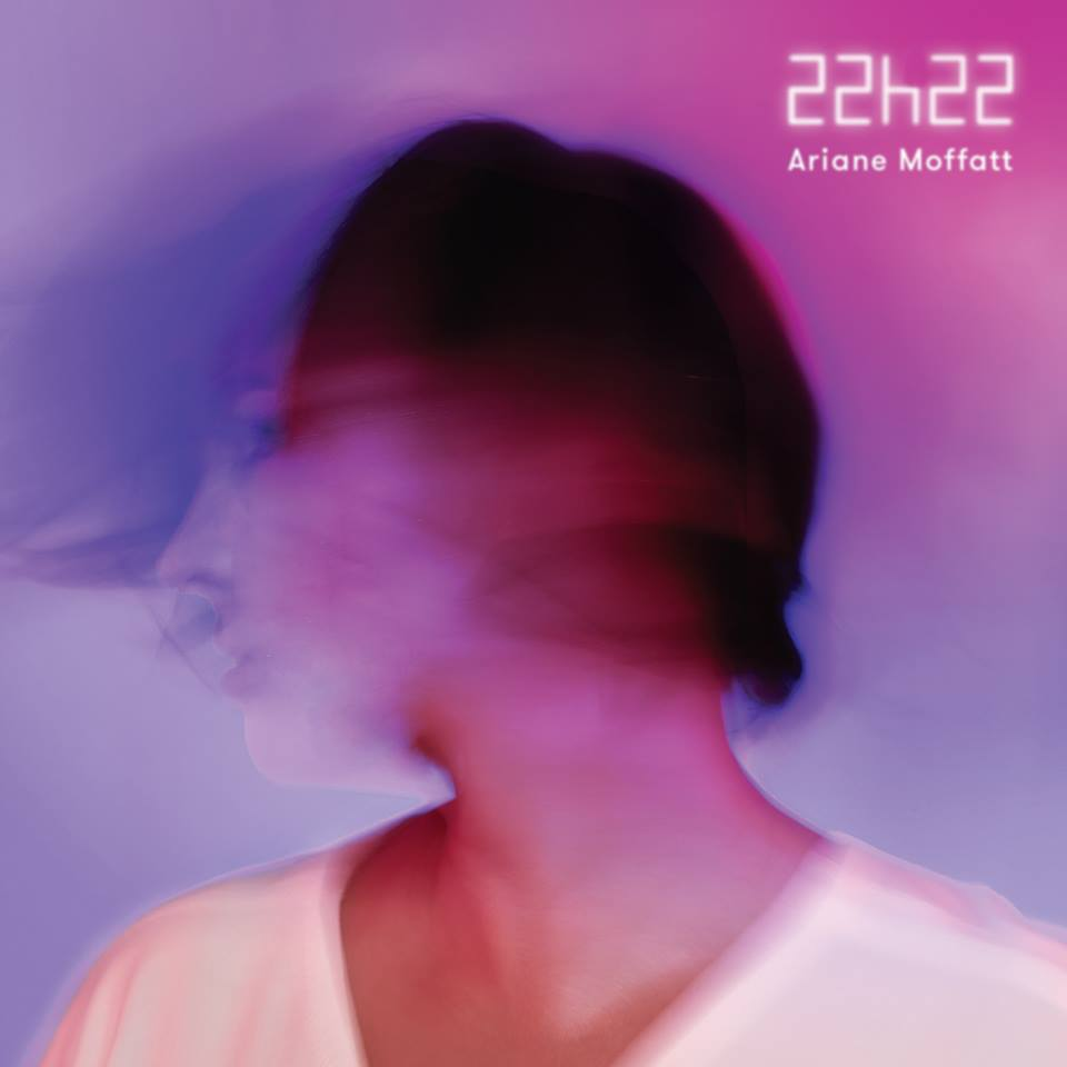 Ariane Moffatt pochette nouvel album 22h22 éditions Simone Records Mo'Fat Productions Inc