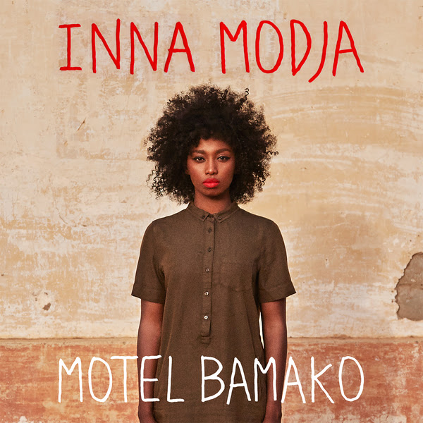 Cover Motel Bamako pochette nouvel album Inna Modja Warner Music France 2015